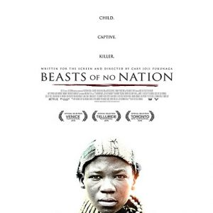 Beasts of No Nation 2015 Poster
